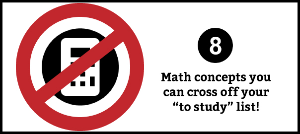 8 math concepts not on sat math section