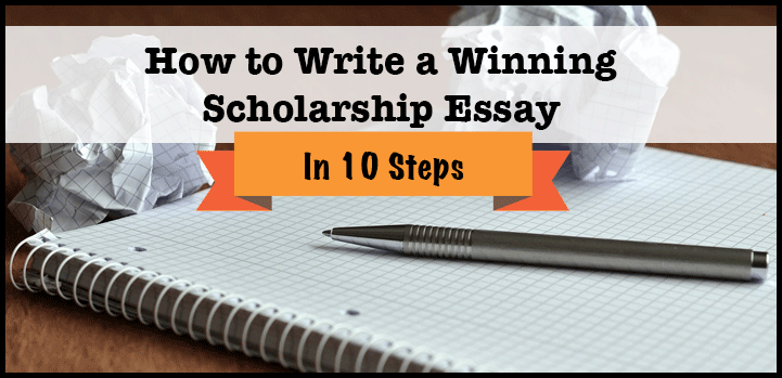 to Write a Winning Scholarship Essay in 10 Steps