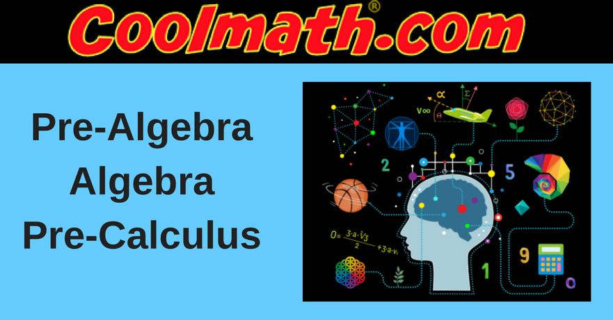 Cool Math   Pre-Algebra, Algebra, Calculus