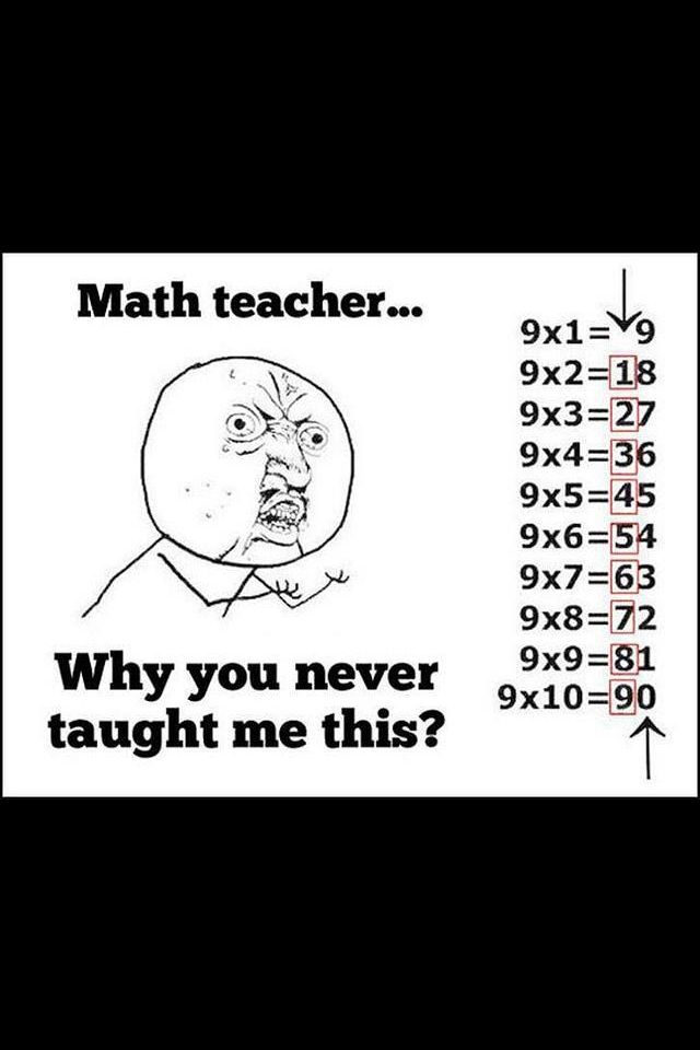 math teacher why u no teach me this