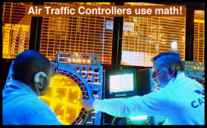 an air traffic controller knows the importance of math