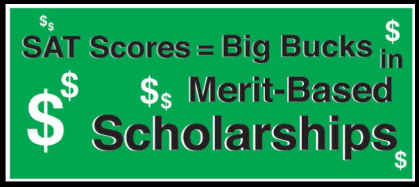 merit scholarships big bucks from sat scores