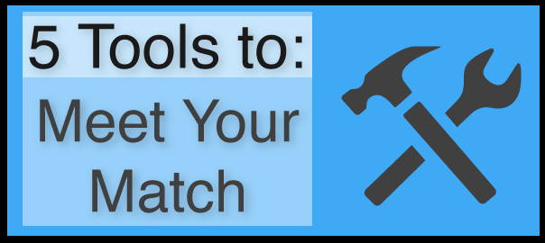 5 easy tools to meet your college match
