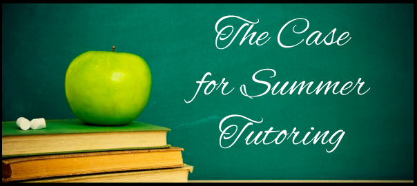 the case for summer tutoring