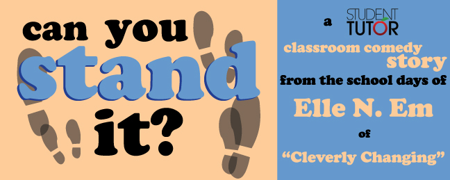 can you stand it elle cleverly changing classroom comedy student tutor