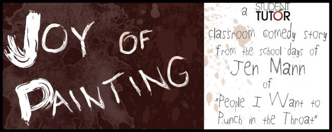 joy of painting jen mann classroom comedy student tutor