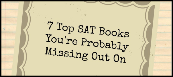 7 top sat books you're probably missing out on