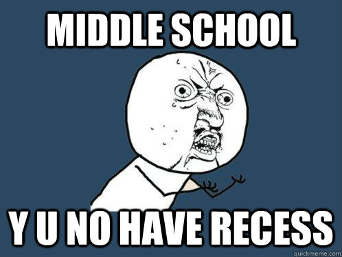 no recess transitioning from elementary school to middle school