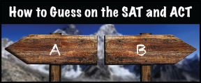 How to Guess on the SAT and ACT
