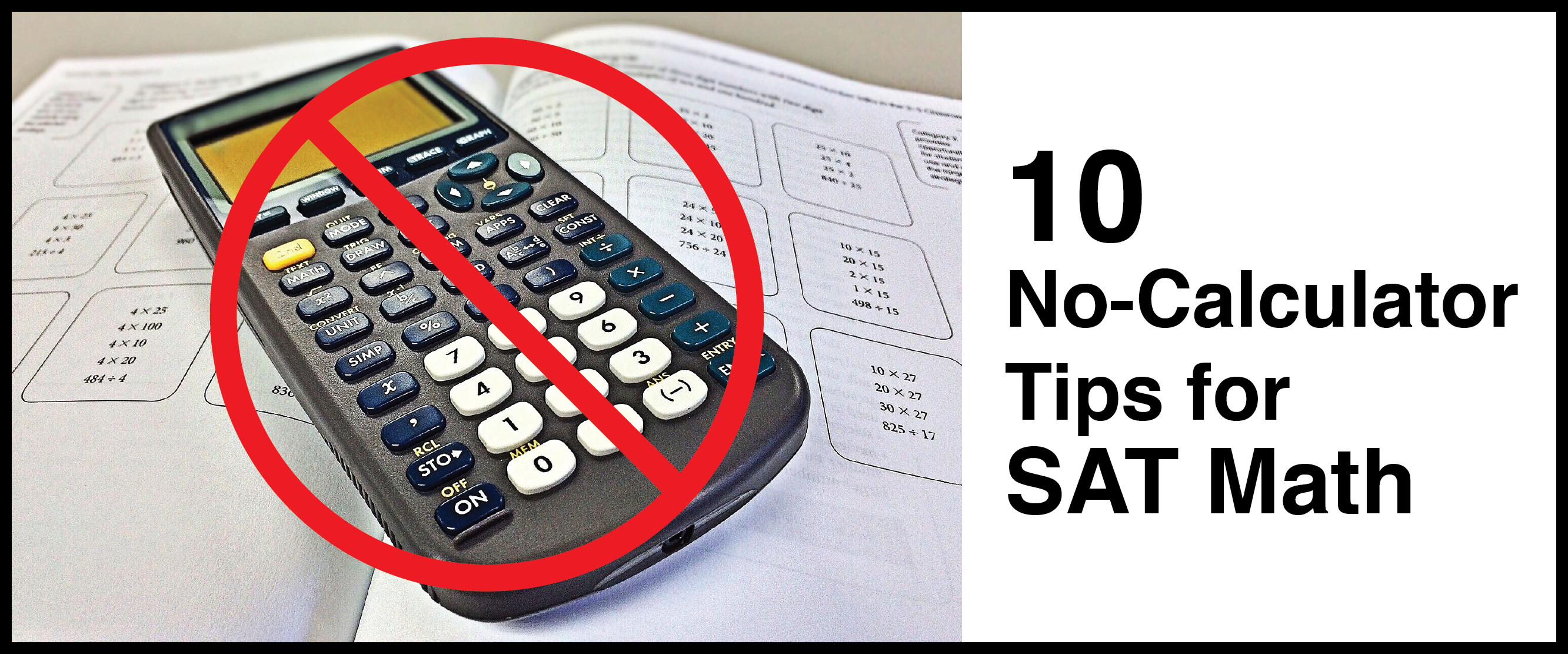 10 No-Calculator Tips for SAT Math - Student-Tutor Education Blog
