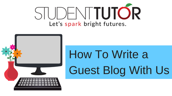 How To Write A Guest Blog Post on the Student-Tutor Blog - Student