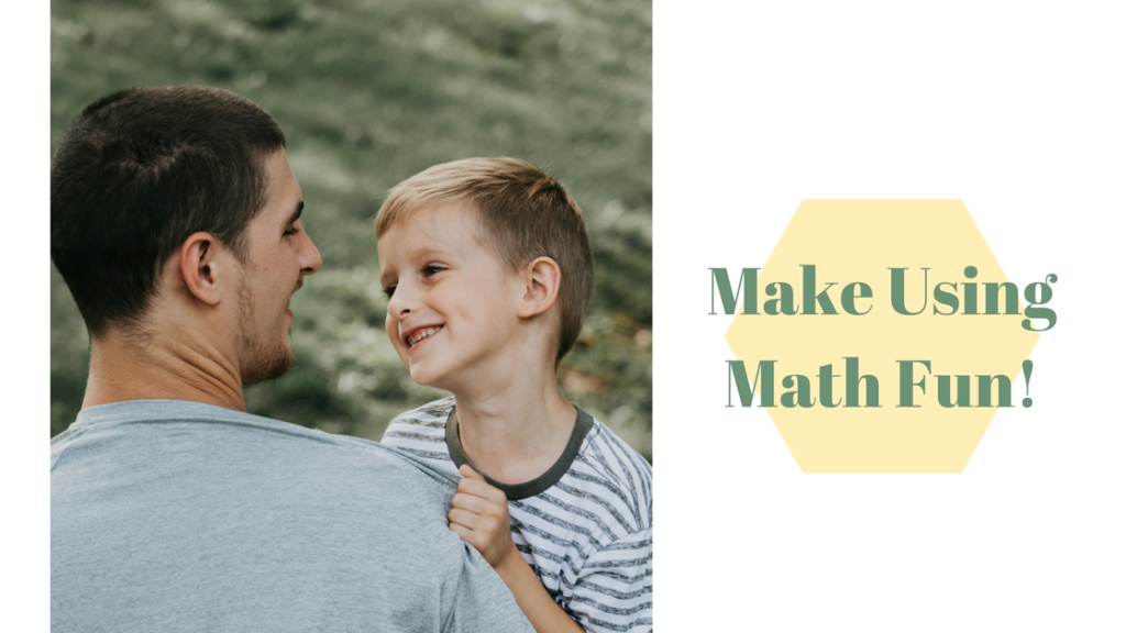 Make math fun how to be good at math