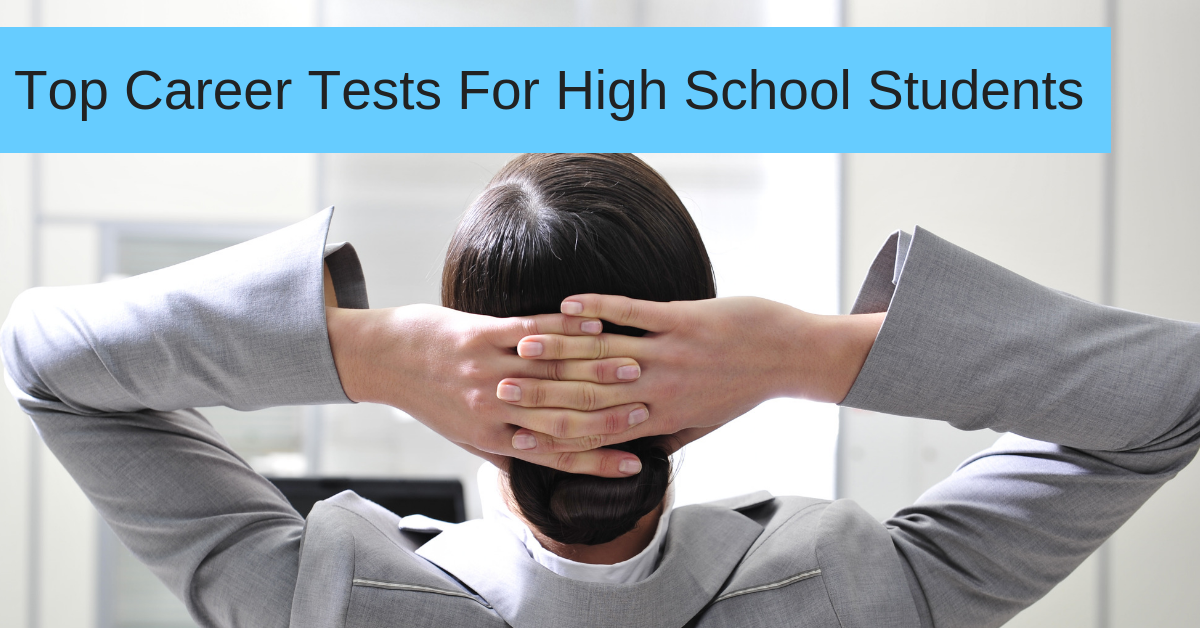 Top Career Tests For High School Students